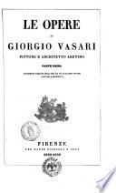 Le opere di Giorgio Vasari pittore e architetto aretino