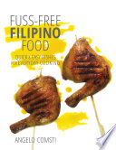 Fuss free Filipino Food  Quick   Easy Dishes for Everyday Cooking