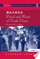Ritual and Music of North China