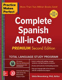 Practice Makes Perfect Complete Spanish All In One Second Edition