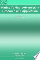 Marine Toxins: Advances in Research and Application: 2011 Edition Is A Scholarlypaper Tm That Delivers Timely Authoritative And