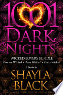 Wicked Lovers Bundle  3 Stories by Shayla Black