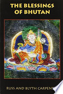 The Blessings of Bhutan