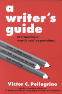 A Writer s Guide to Transitional Words and Expressions