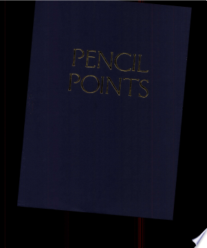 Pencil Points Reader: Selected Readings from a Journal for the Drafting Room, 1920-1943 - ISBN:9781568983523