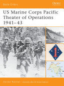 US Marine Corps Pacific Theater of Operations 1941 43 A Massive Expansion Of The United States