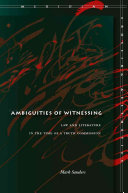 Ambiguities of Witnessing