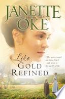 Like Gold Refined  Prairie Legacy Book  4