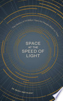 Space at the Speed of Light Book PDF