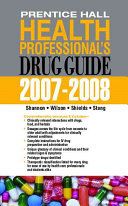 Prentice Hall Health Professional s Drug Guide