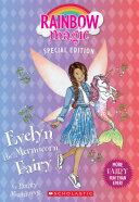 Evelyn The Mermicorn Fairy (Rainbow Magic Special Edition) : ...