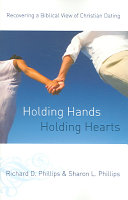 Holding Hands, Holding Hearts : this book offers a biblical...