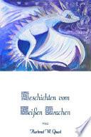 Sieben Geschichten Vom Wei En Drachen