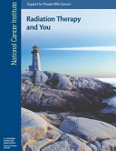 Radiation Therapy And You Support For People With Cancer