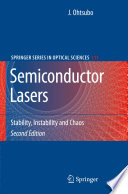 Semiconductor Lasers Monograph Describes Fascinating Recent Progress In The Field