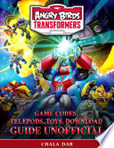 Angry Birds Transformers Game Codes  Telepods  Toys  Download Guide Unofficial