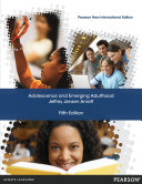 Adolescence and Emerging Adulthood  Pearson New International Edition