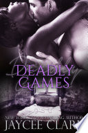 Deadly Games Are Steeper The Chances