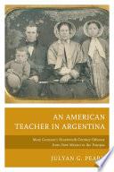 An American Teacher In Argentina