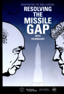 Penetrating the Iron Curtain: Resolving the Missile Gap
