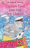 Captain Cool and the Ice Queen Tale Of Adventure On The High