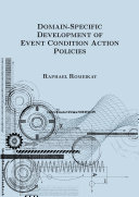 Domain-Specific Development of Event Condition Action Policies Book