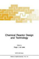 Chemical reactor design and technology