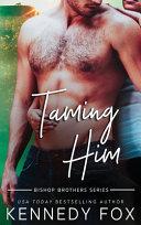 Taming Him Book PDF