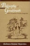 Philosophy of Gorakhnath with Goraksha-Vacana-Sangraha