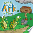 Get Me to the Ark on Time