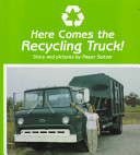 Here Comes the Recycling Truck