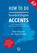 How to Do Standard English Accents