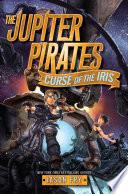 The Jupiter Pirates  2  Curse of the Iris