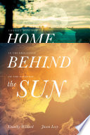 Home Behind the Sun