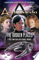 Gene Roddenberry s Andromeda  The Broken Places