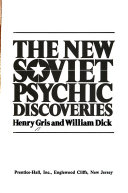 Ebook The New Soviet Psychic Discoveries Epub Henry Gris,William Dick Apps Read Mobile