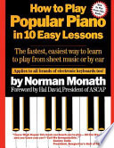 How To Play Popular Piano In 10 Easy Lessons