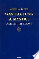 Was C G Jung A Mystic