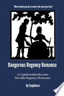 Dangerous Regency Romance