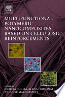 Multifunctional Polymeric Nanocomposites Based on Cellulosic Reinforcements