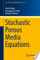 Stochastic Porous Media Equations book