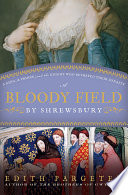 A Bloody Field by Shrewsbury