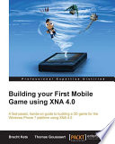 Building Your First Mobile Game Using XNA 4  0