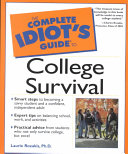 The Complete Idiot s Guide to College Survival