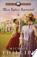 Miss Katie's Rosewood (Carolina Cousins Book #4) Lone Rider Galloped Through The Night He Could