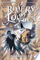 Rivers of London  Black Mould  3