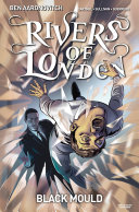 Rivers of London: Black Mould #3