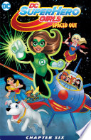 Dc Super Hero Girls Spaced Out 2017 6