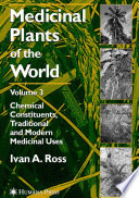 Medicinal Plants Of The World, Volume 3 : of the world, volume 3 comprehensively documents...