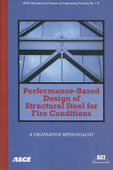 Performance Based Design of Structural Steel for Fire Conditions